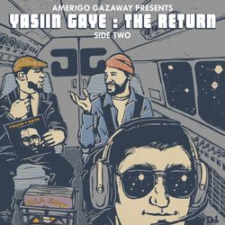 Amerigo Gazaway presents Yasiin Gaye - The Return (Side Two)