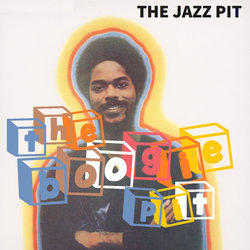 The Jazz Pit Vol. 6 : The Boogie Pit