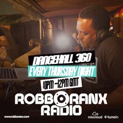 DANCEHALL 360 SHOW - (20/08/15) ROBBO RANX