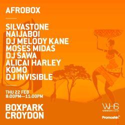 Afrobox at @BoxParkCroydon by @SILVASTONEBEATS x @MOSESMIDAS Feb 22nd 2018