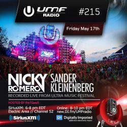 UMF Radio 215 - Nicky Romero & Sander Kleinenberg (Recorded Live at Ultra Music Festival)