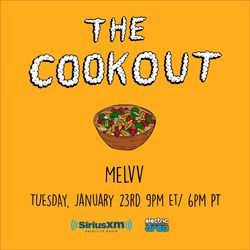 The Cookout 083: Melvv