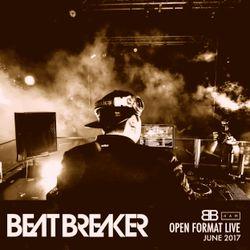 BeatBreaker OpenFormat LIVE - June 2017