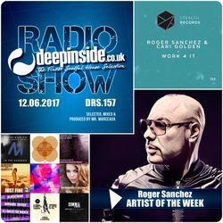 DEEPINSIDE RADIO SHOW 157 (Roger Sanchez Artist of the week)