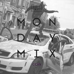 #MondayMix 220 by @dirtyswift - «Pump Edition» - 27.Nov.2017 (Live Mix)