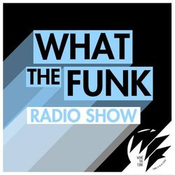 What The Funk Show on Radio Meuh #1 By Robin (Around The World)