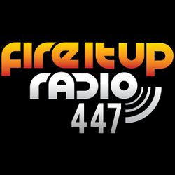 FIUR447 / Fire It Up 447
