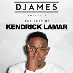 DJames - The Best Of Kendrick Lamar