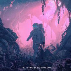The Future Beats Show Episode 209