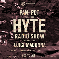 Pan-Pot - Hyte on Ibiza Global Radio Feat. Luigi Madonna - August 3
