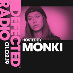 Defected Radio Show presented by Monki - 01.02.19