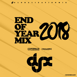 DJ-X Globalization Mix Best of 2018