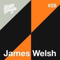 SlothBoogie Guestmix #028 - James Welsh