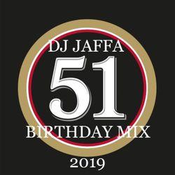 DJ JAFFA BIRTHDAY MIX 2019