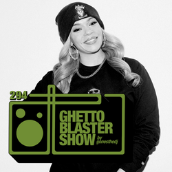 GHETTOBLASTERSHOW #294 (may 20/17)