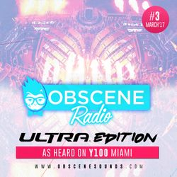 Obscene Radio #3 - Ultra Edition (March 2017)