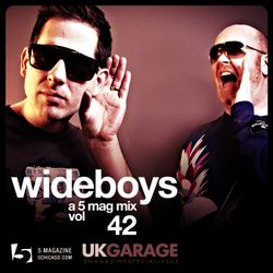Wideboys: A 5 Mag UKG Mix #42