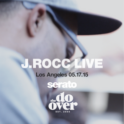 J.Rocc Live at the Do-Over Los Angeles - 05.17.15