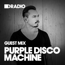 Defected Radio Show: Guest Mix by Purple Disco Machine - 04.08.17