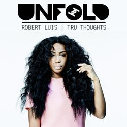 Tru Thoughts Presents Unfold 25.08.17 with SZA, Rhi, Janet Jackson