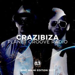 Crazibiza Radioshow 03 (WMC Miami Edition 2017)