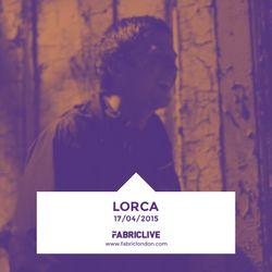 Lorca - FABRICLIVE Promo Mix (Apr 2015)