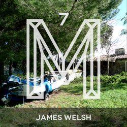 M7: James Welsh [Monologues.]