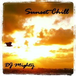 DJ Mighty - Sunset Chill