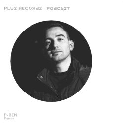 232 : P-Ben(France/Ovum Recordings) Exclusive DJ Mix