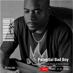 Bailey feat. Potential Bad Boy / Mi-Soul Radio / Fri 9pm - 11pm / 22-02-2019 (No adverts)