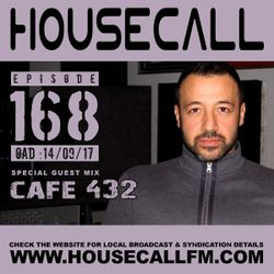 Housecall EP#168 (14/09/17) incl. a guest mix from Cafe 432