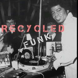 Recycled Funk Episode 9 (The Get Down)