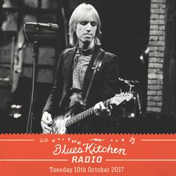 THE BLUES KITCHEN RADIO: 10 OCTOBER 2017