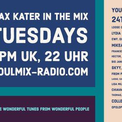 Max Kater on Soulmix-Radio – More Favourite Tunes - 24/04/2018