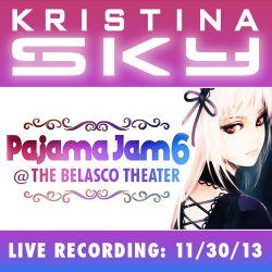 Kristina Sky Live @ Pajama Jam 6 (Belasco Theater, Los Angeles) [11-30-13]