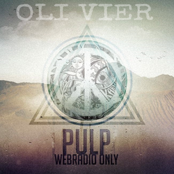 OLI VIER @ PULP webradio only 001