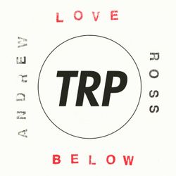 LOVE BELOW - APRIL 6 - 2016