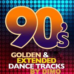 "90'S Golden & Extended  Dance Tracks  : 02/2019 """"""Free Download """""