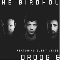 Droog Guest Mix for Claude Von Stroke's Birdhouse Radio Show 032