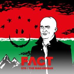 FACT mix 570: The Maghreban (Sept '16)