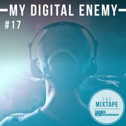 Ditch the Label Mixtape #17- MY DIGITAL ENEMY