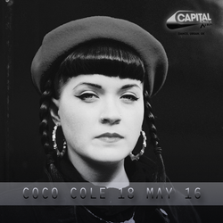 Coco Cole - Capital XTRA Show Rip - 18May16