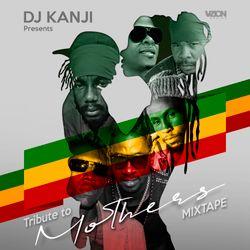 Tribute To Mothers Mixtape by DJ Kanji