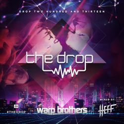 The Drop 213 (feat. Warp Brothers)