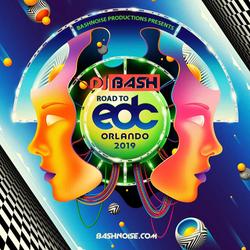 DJ Bash - Road To EDC Orlando 2019