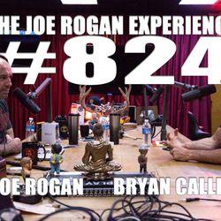 #824 - Bryan Callen
