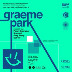 This Is Graeme Park: Long Live House Live with Phever Dublin Online 23MAY 2020 Live DJ Set