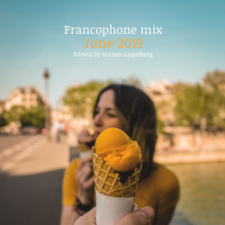 FRANCOPHONE MIX BY NITZAN ENGELBERG - JUNE 2019