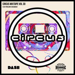 Circus Mixtape Vol 30 - Flux Pavilion & ReauBeau