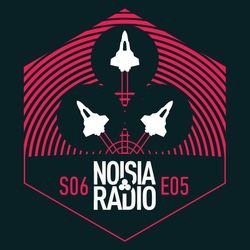 Noisia Radio S06E05